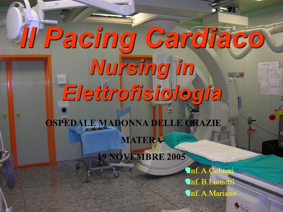 Il Pacing Cardiaco Nursing in Elettrofisiologia