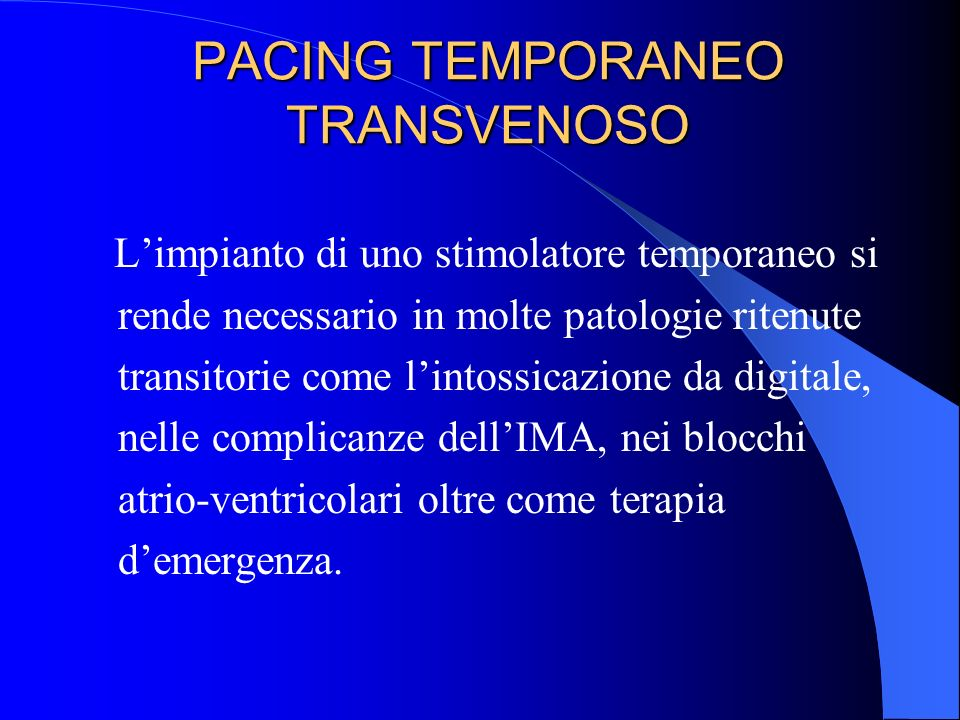 PACING TEMPORANEO TRANSVENOSO