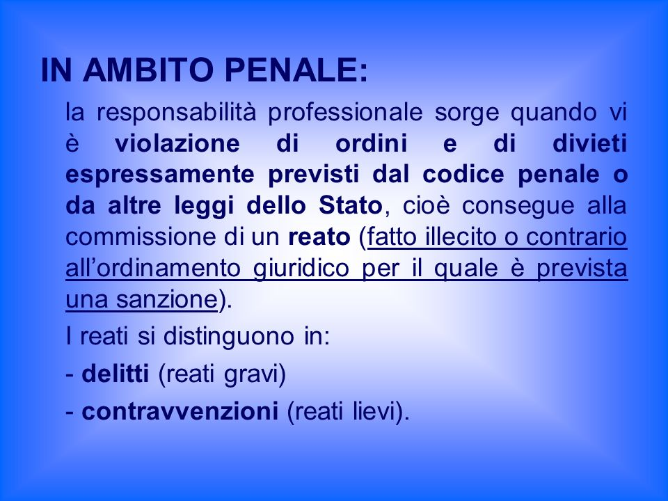 IN AMBITO PENALE: