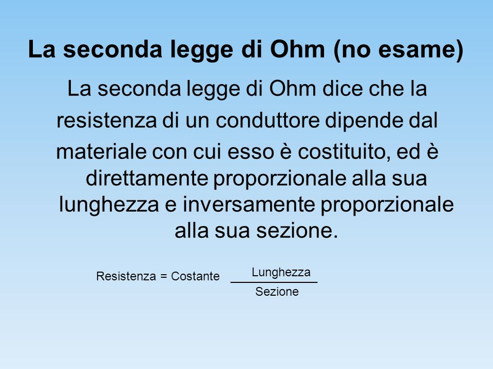 La seconda legge di Ohm (no esame)