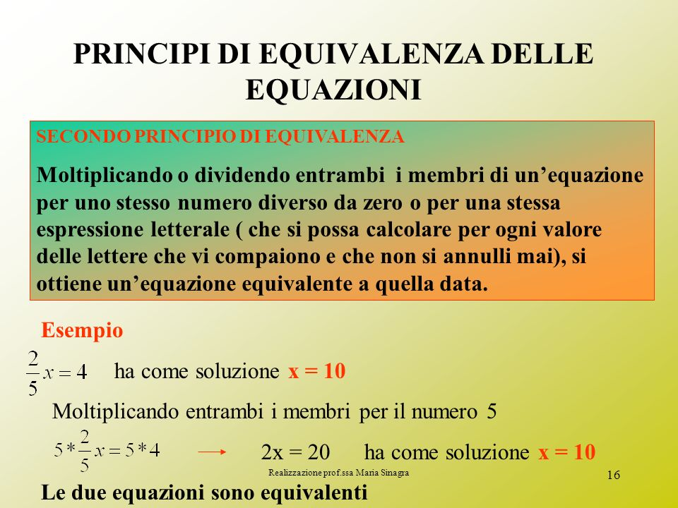 PRINCIPI DI EQUIVALENZA DELLE EQUAZIONI