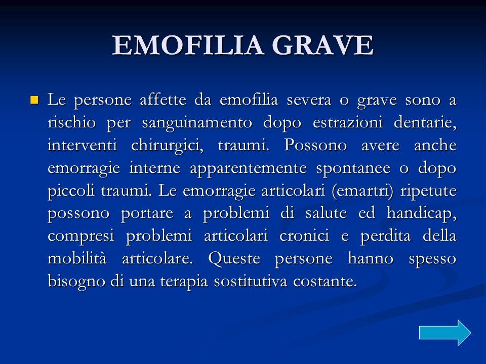 EMOFILIA GRAVE