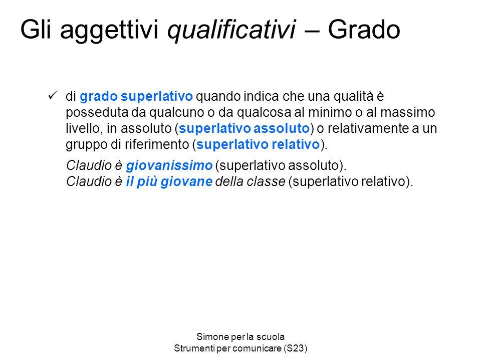 Gli aggettivi qualificativi – Grado