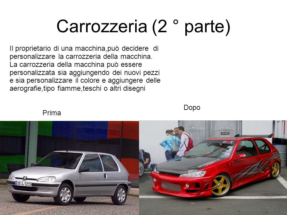 Carrozzeria (2 ° parte)