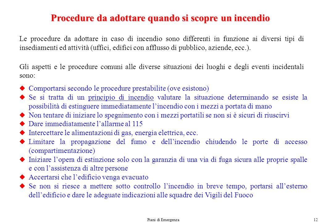 Procedure da adottare quando si scopre un incendio