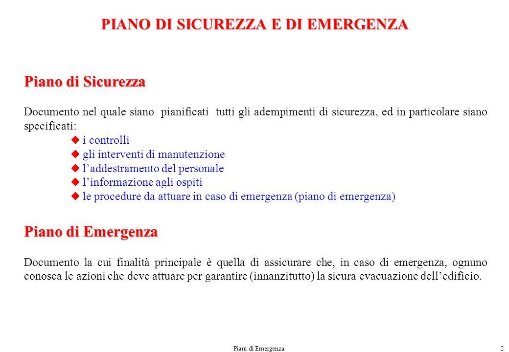 PIANO DI SICUREZZA E DI EMERGENZA