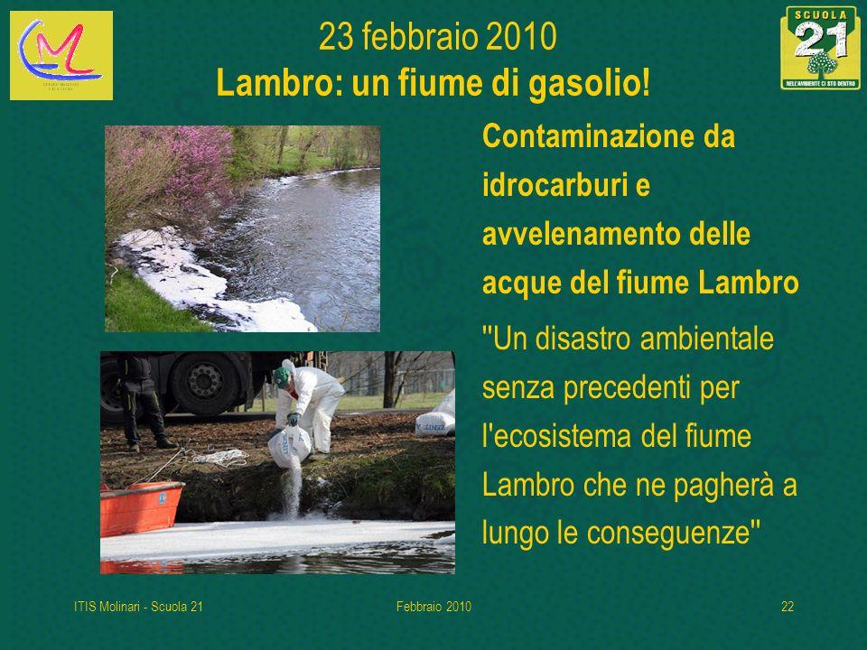 23 febbraio 2010 Lambro: un fiume di gasolio!