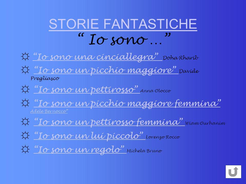STORIE FANTASTICHE Io sono …