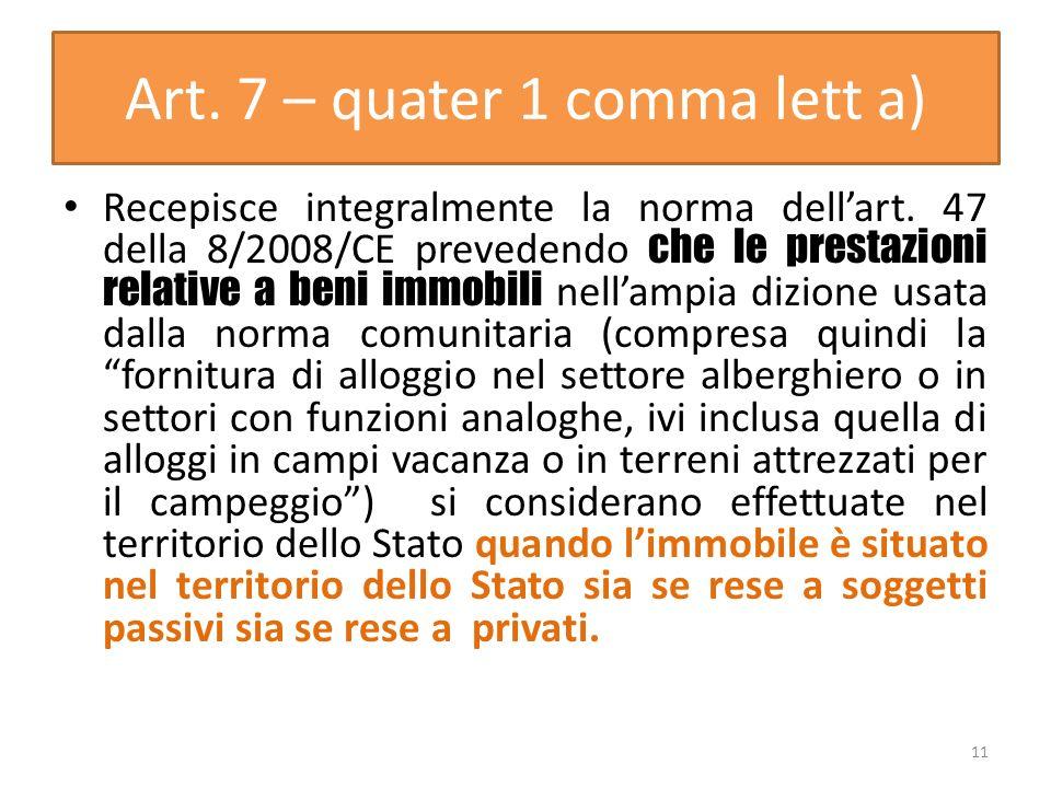 Art. 7 – quater 1 comma lett a)