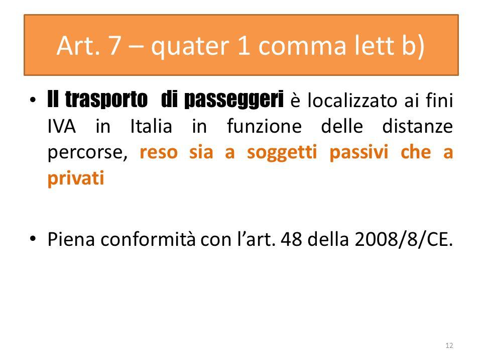Art. 7 – quater 1 comma lett b)