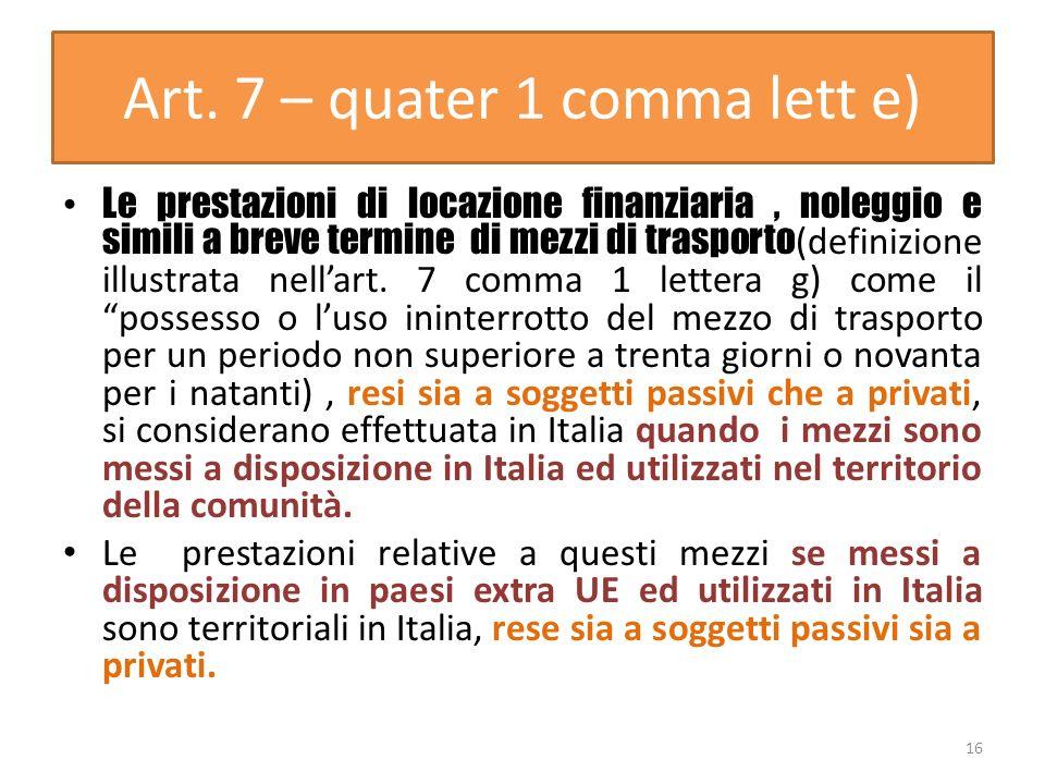 Art. 7 – quater 1 comma lett e)