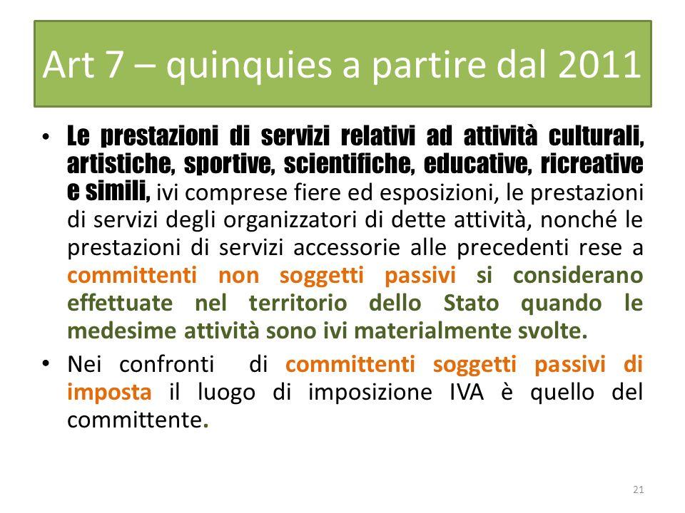 Art 7 – quinquies a partire dal 2011