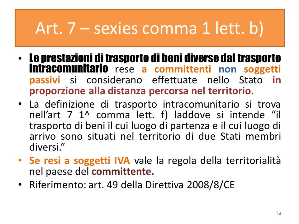 Art. 7 – sexies comma 1 lett. b)