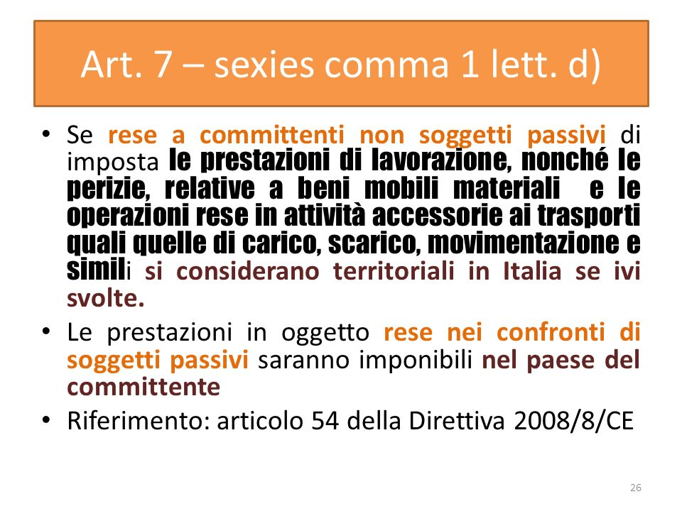 Art. 7 – sexies comma 1 lett. d)