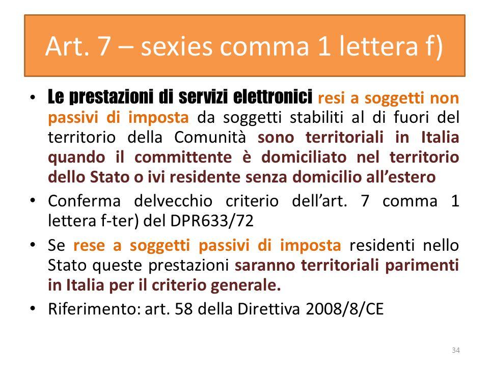 Art. 7 – sexies comma 1 lettera f)