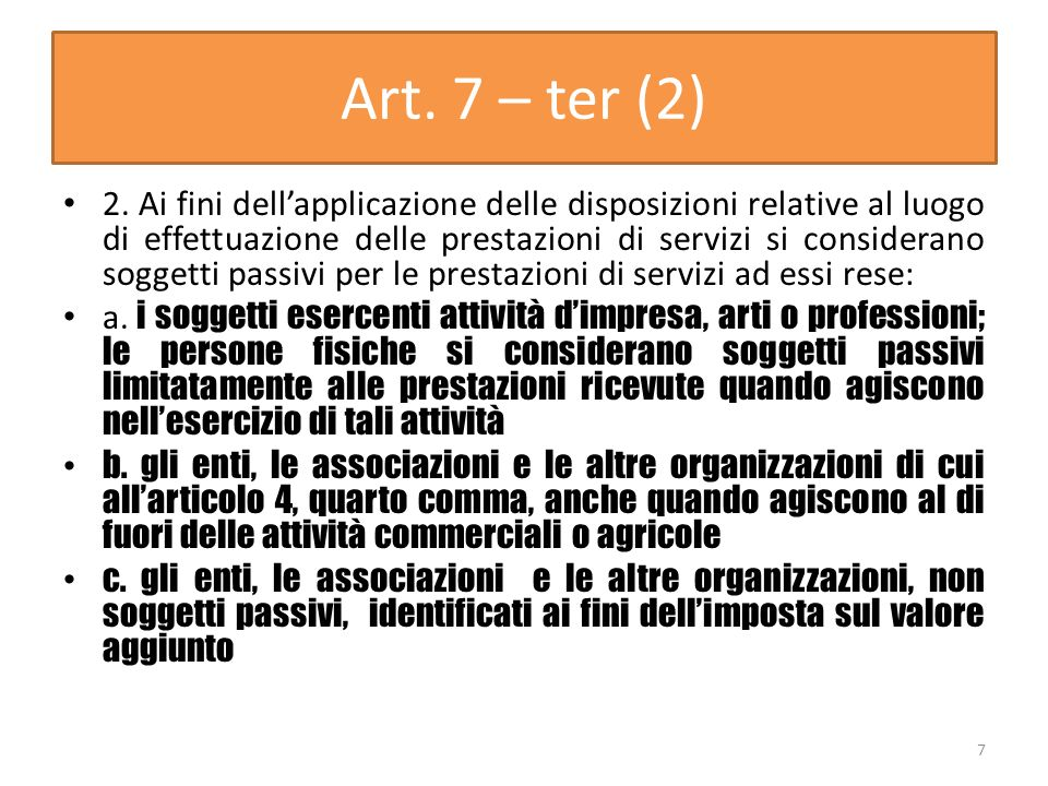 Art. 7 – ter (2)