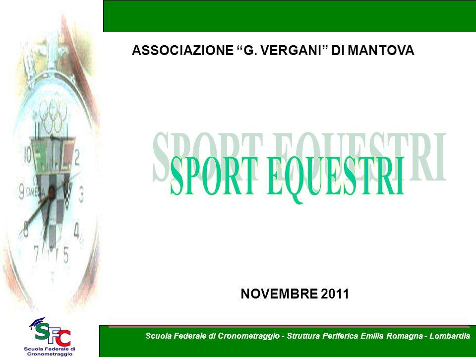 SPORT EQUESTRI ASSOCIAZIONE G. VERGANI DI MANTOVA NOVEMBRE 2011
