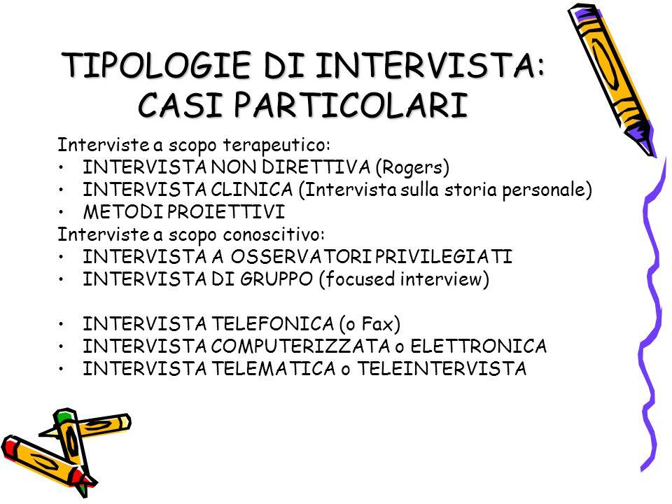 TIPOLOGIE DI INTERVISTA: CASI PARTICOLARI