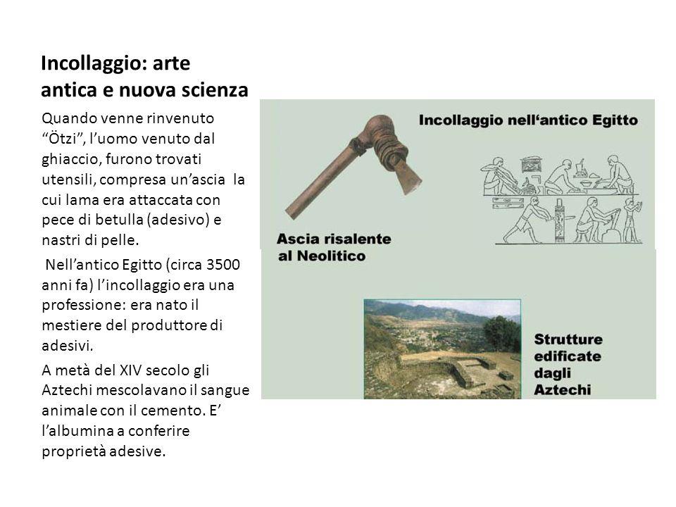 Incollaggio: arte antica e nuova scienza
