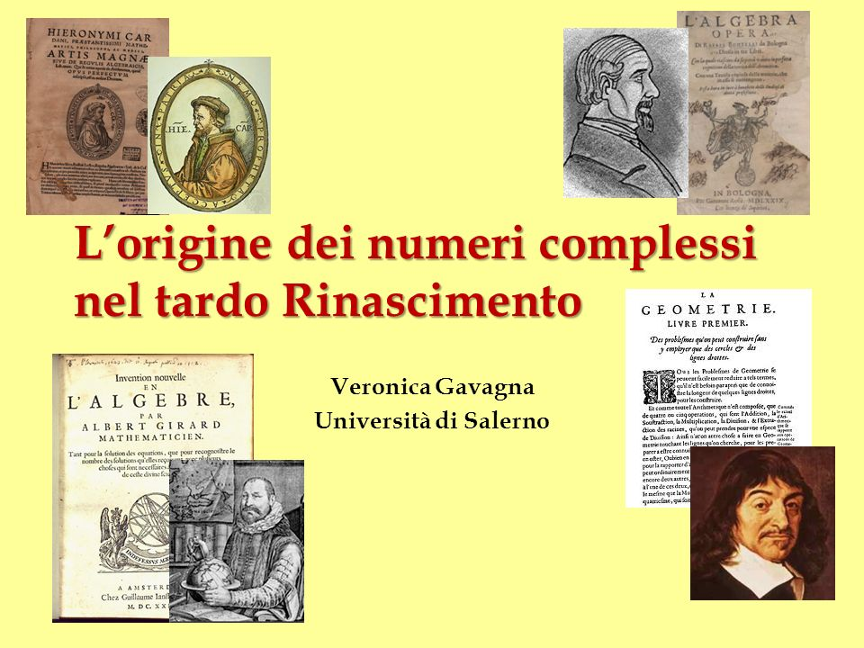 L'origine dei numeri complessi nel tardo Rinascimento