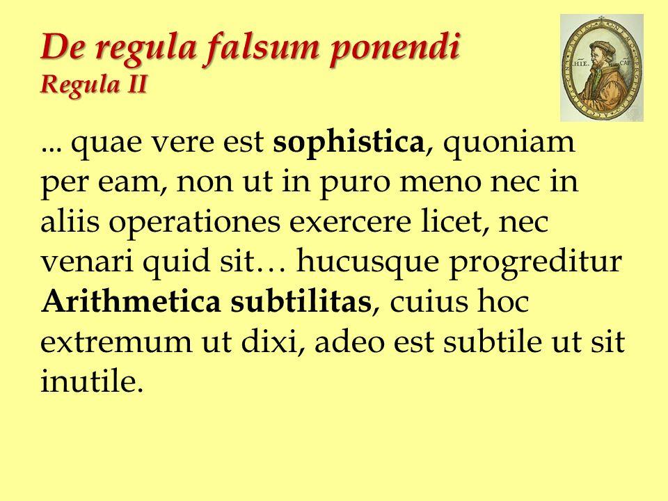 De regula falsum ponendi Regula II