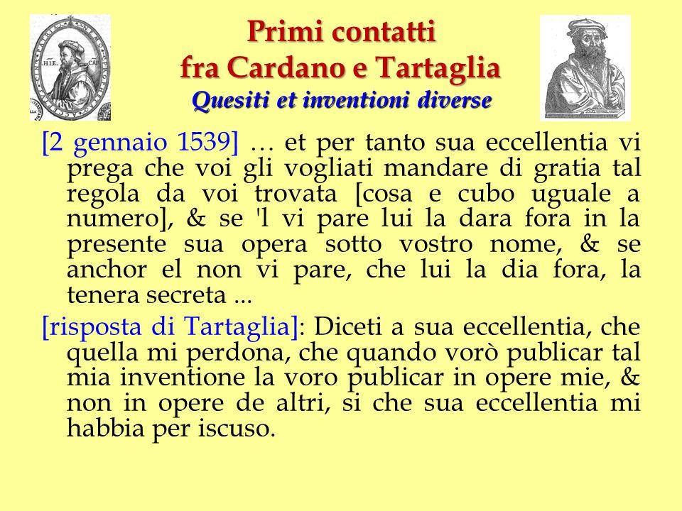 Primi contatti fra Cardano e Tartaglia Quesiti et inventioni diverse