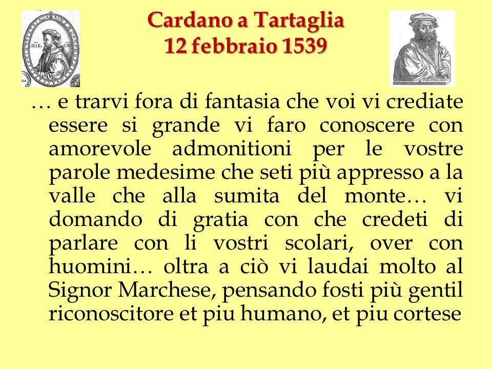 Cardano a Tartaglia 12 febbraio 1539