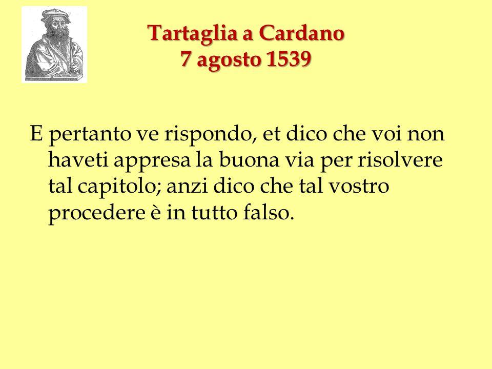 Tartaglia a Cardano 7 agosto 1539