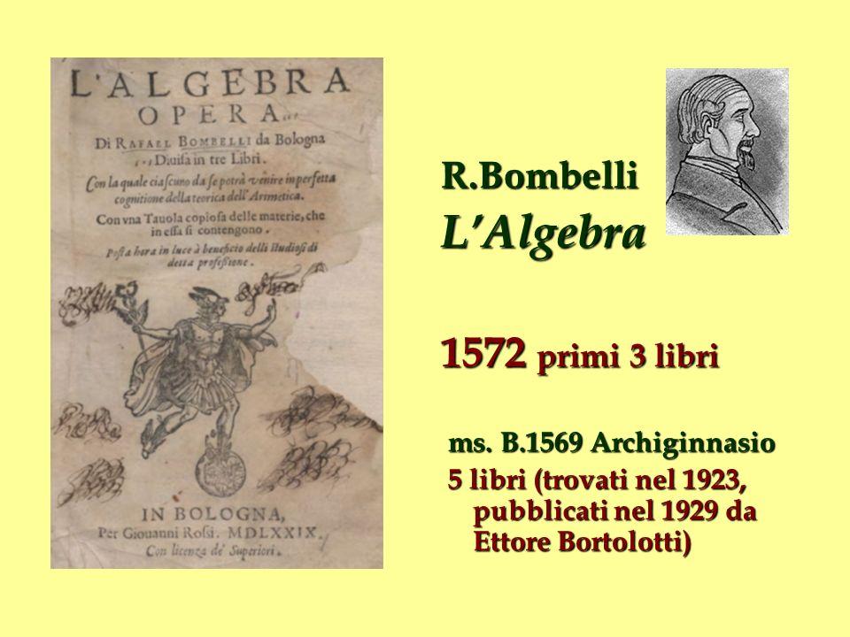L'Algebra 1572 primi 3 libri R.Bombelli ms. B.1569 Archiginnasio