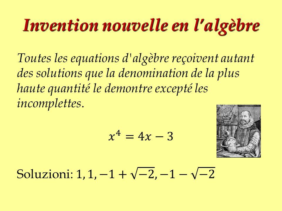 Invention nouvelle en l'algèbre