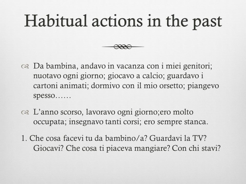 Habitual actions in the past