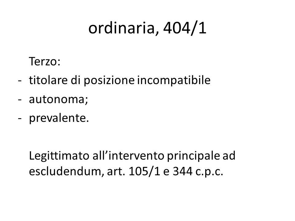 ordinaria, 404/1 Terzo: titolare di posizione incompatibile autonoma;