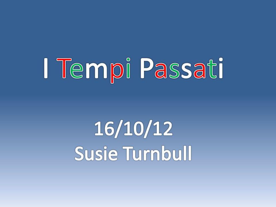 I Tempi Passati 16/10/12 Susie Turnbull