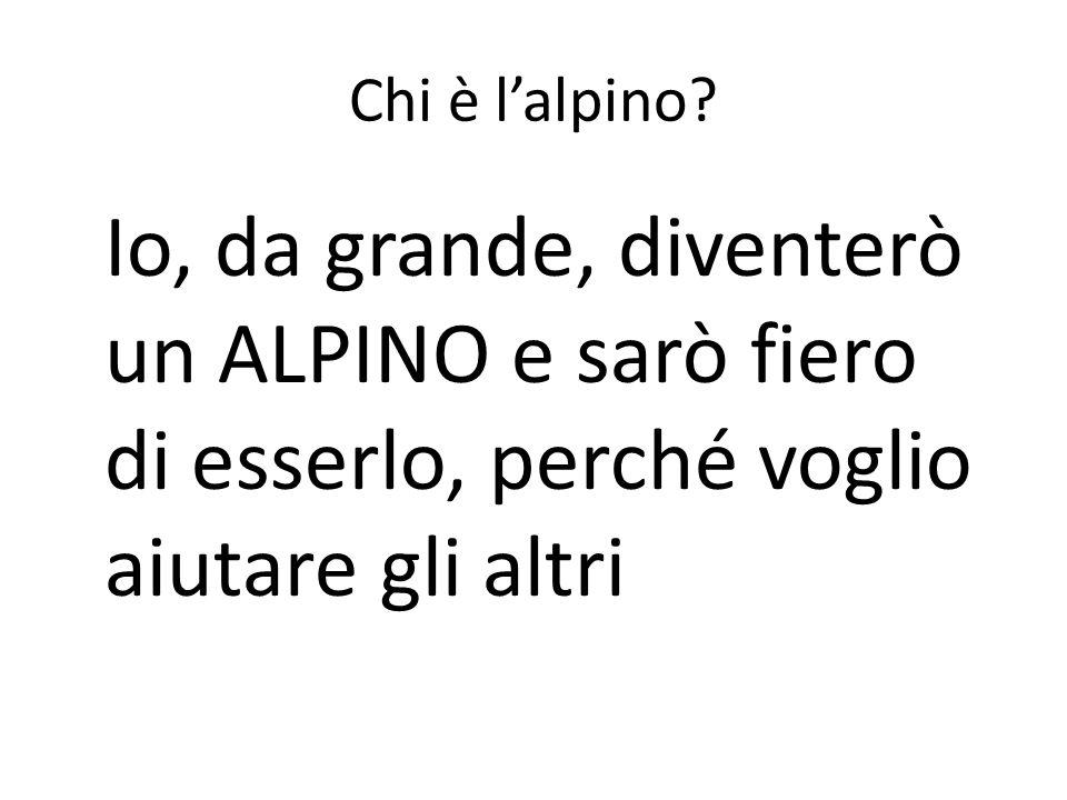 Chi è l'alpino.