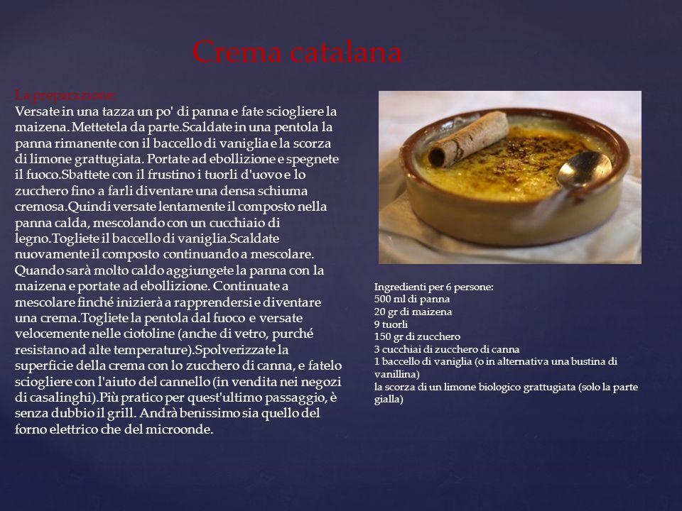 Crema catalana La preparazione:
