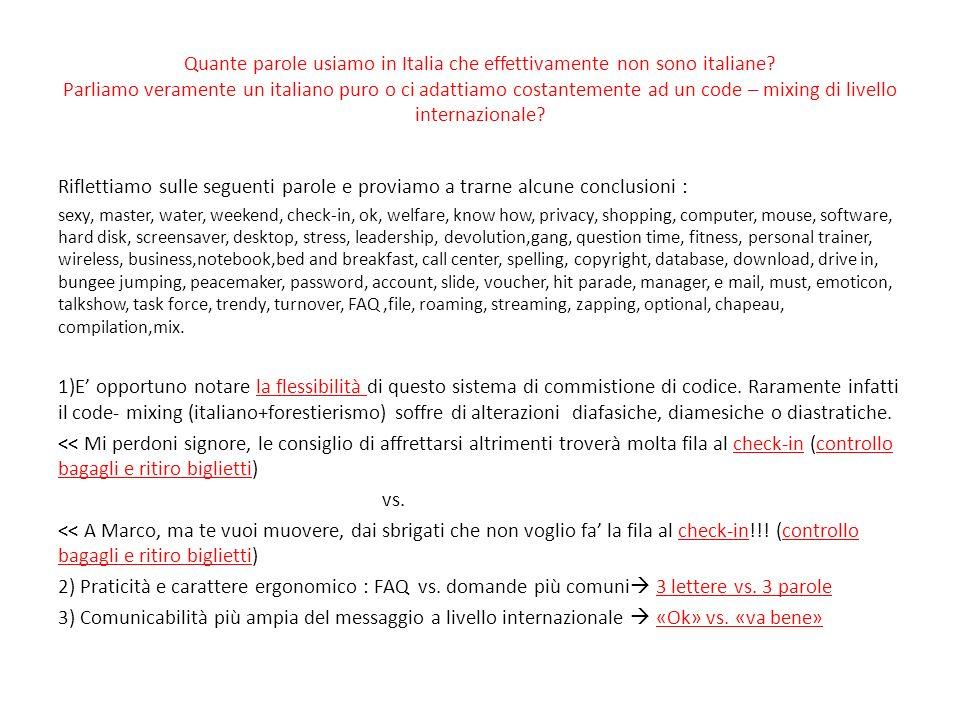 Quante parole usiamo in Italia che effettivamente non sono italiane