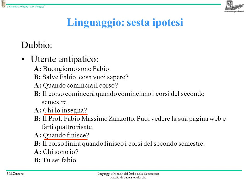 Linguaggio: sesta ipotesi