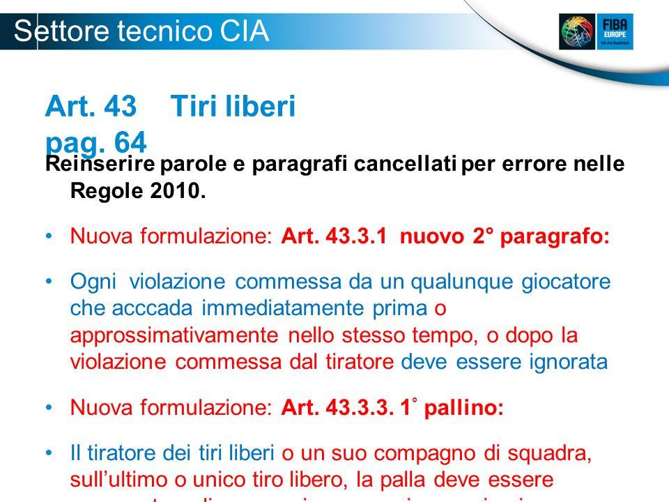 Settore tecnico CIA 2012-2013 Art. 43 Tiri liberi pag. 64