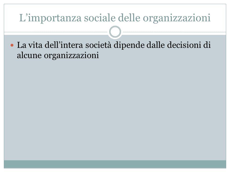 L'importanza sociale delle organizzazioni