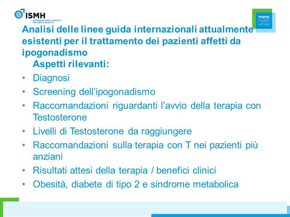 Analisi delle linee guida internazionali attualmente esistenti per il trattamento dei pazienti affetti da ipogonadismo