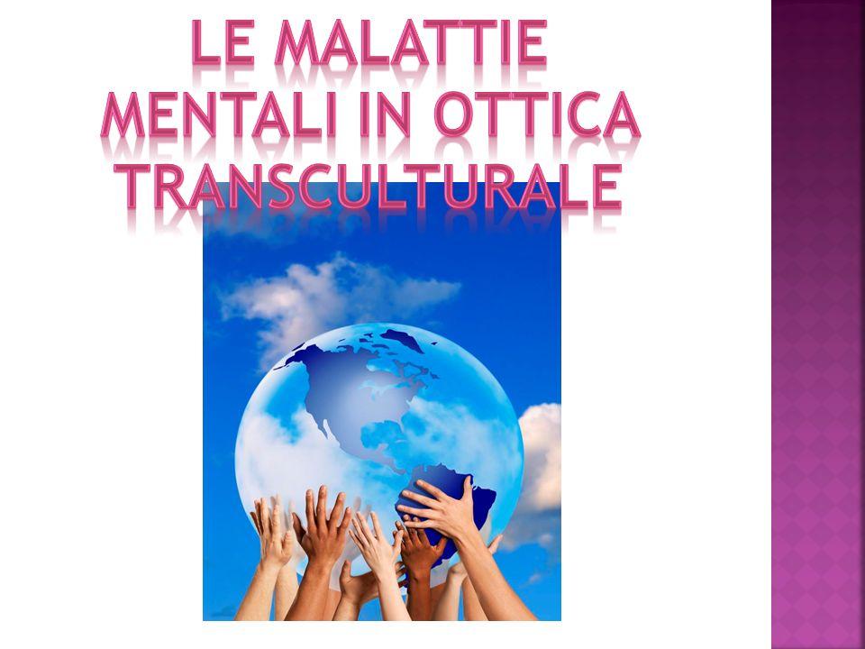 Le malattie mentali in ottica transculturale