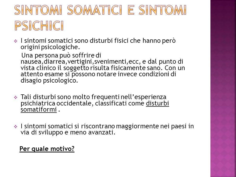 SINTOMI SOMATICI E SINTOMI PSICHICI