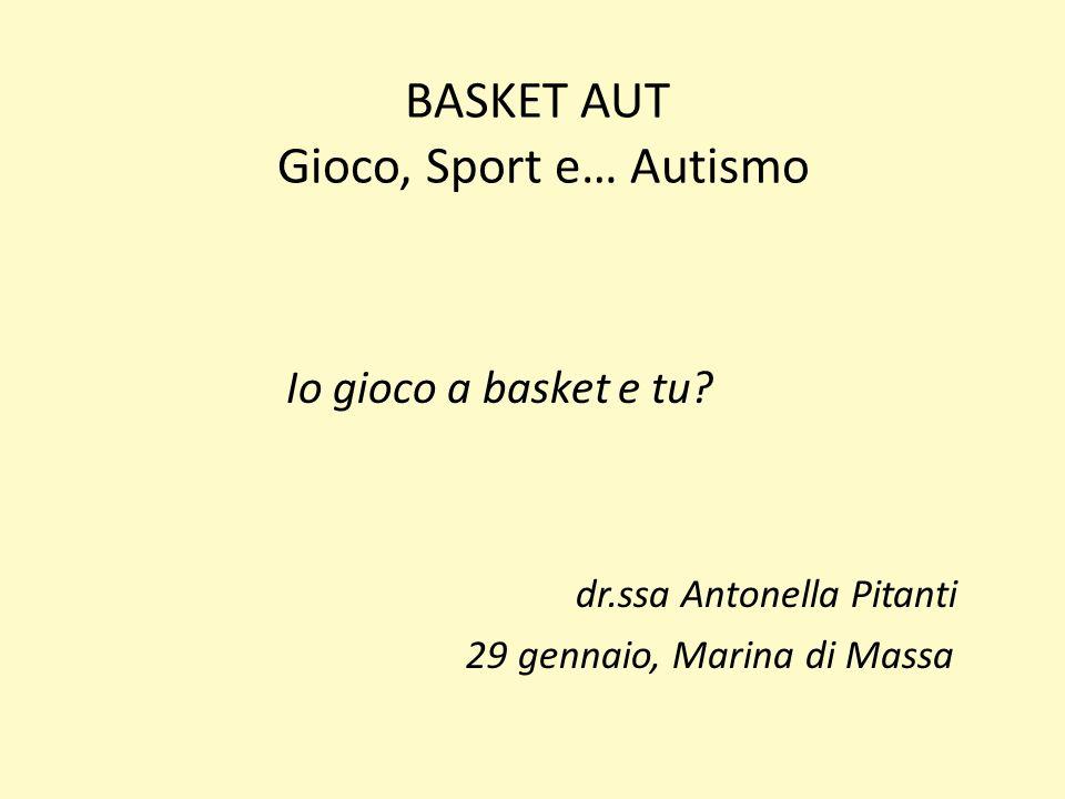 BASKET AUT Gioco, Sport e… Autismo