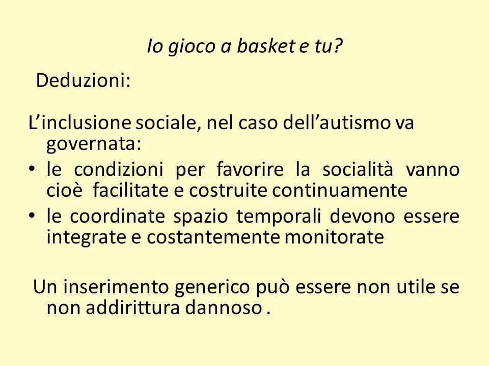 L'inclusione sociale, nel caso dell'autismo va governata: