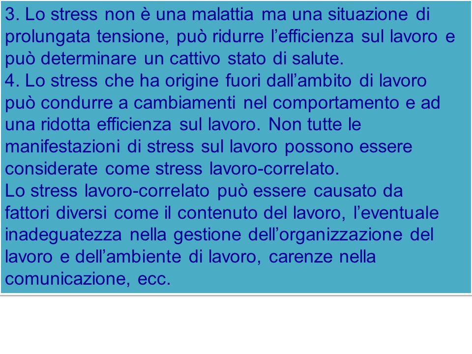 3. Lo stress non è una malattia ma una situazione di