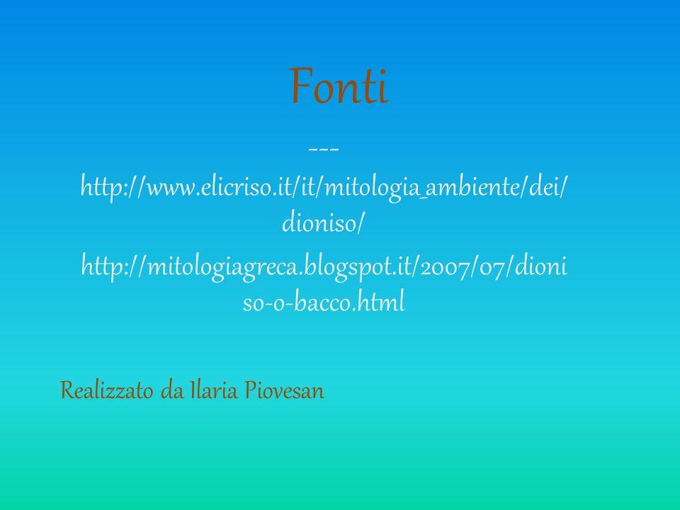 Fonti ---http://www.elicriso.it/it/mitologia_ambiente/dei/dioniso/