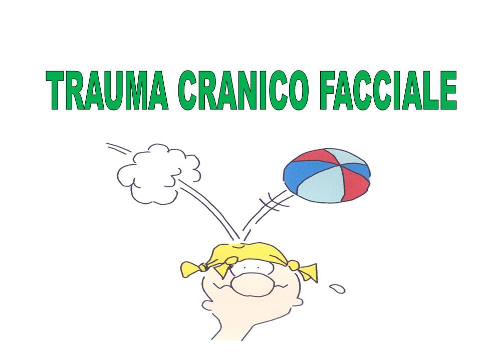 TRAUMA CRANICO FACCIALE