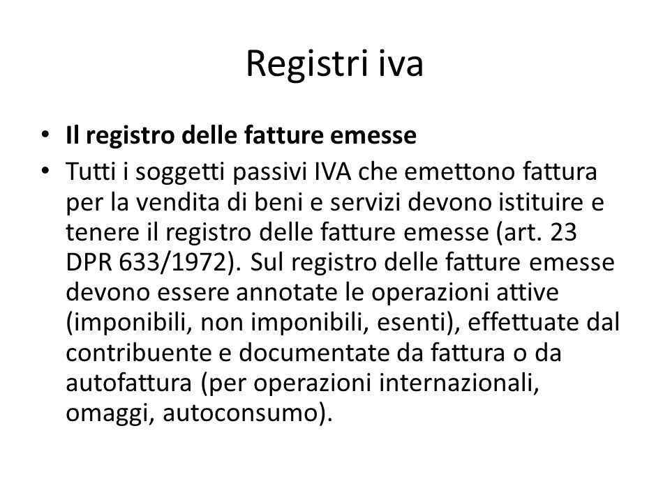 Registri iva Il registro delle fatture emesse