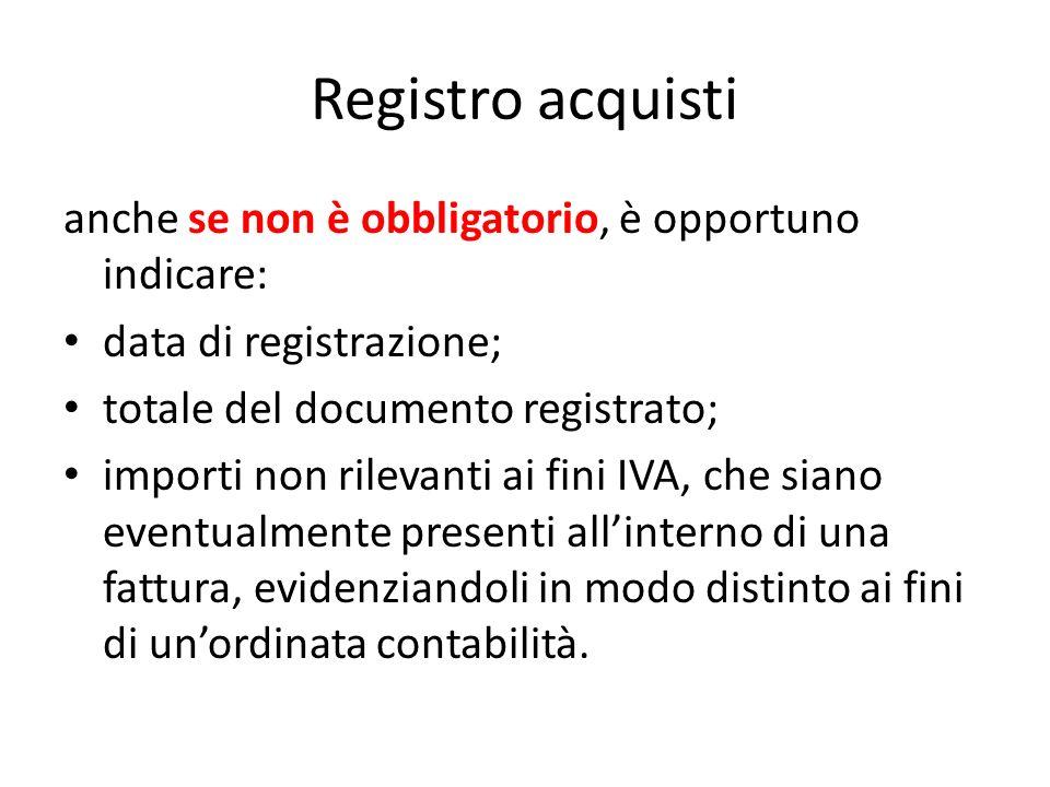 Registro acquisti anche se non è obbligatorio, è opportuno indicare: