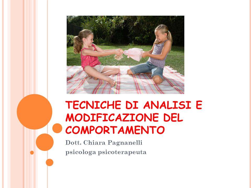 TECNICHE DI ANALISI E MODIFICAZIONE DEL COMPORTAMENTO